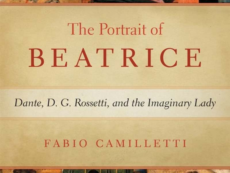 New Devers Series Title by Fabio Camilletti on Visuality and the Figure of Beatrice in Dante and Dante Gabriel Rossetti